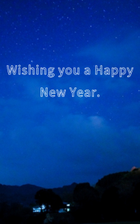 Wishing you a Happy New Year.